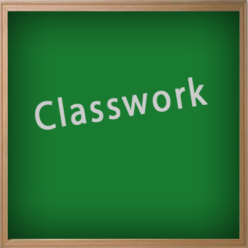 classwork - définition - What is ?