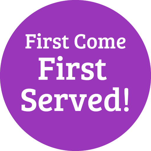 FIRST COME FIRST SERVE POLICY